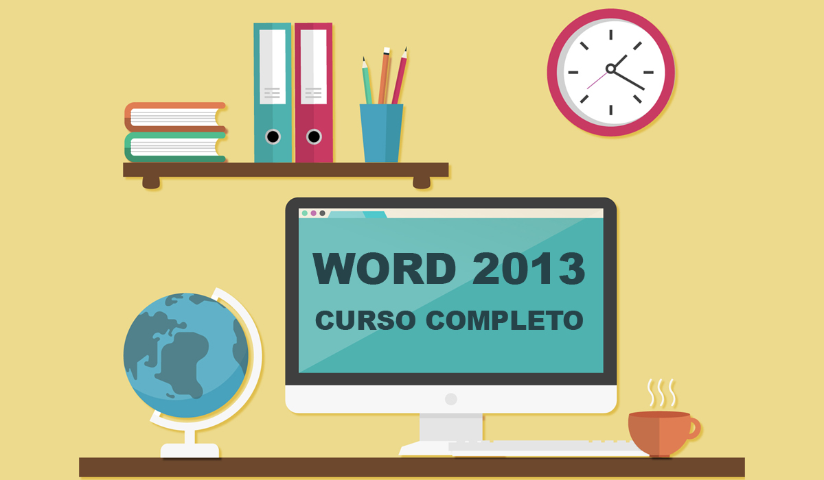 imagen del curso online: Curso online Word 2013. Inicial+medio+avanzado.