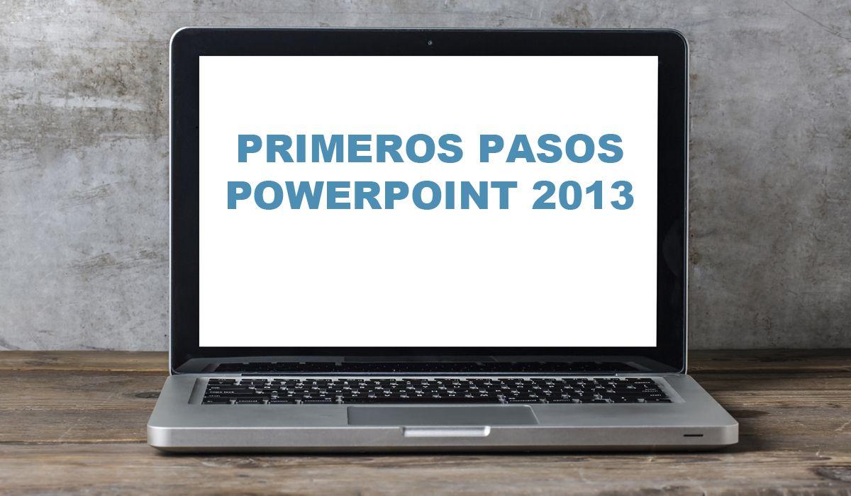 imagen del curso online: Curso primeros pasos con Powerpoint 2013